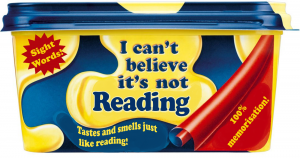 I can't believe it's not reading!